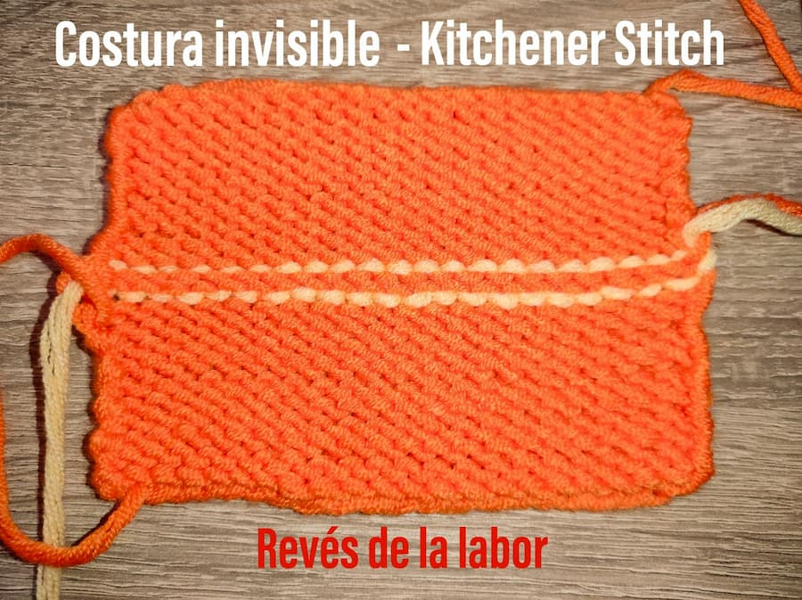 Costura invisible, kitchener stitch revés labor