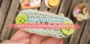 Patrón en mini tutorial protector orejas mascarilla crochet