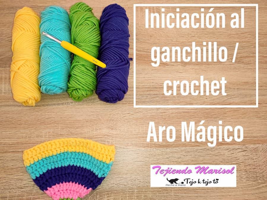 Iniciación al ganchillo - aro o anillo mágico crochet